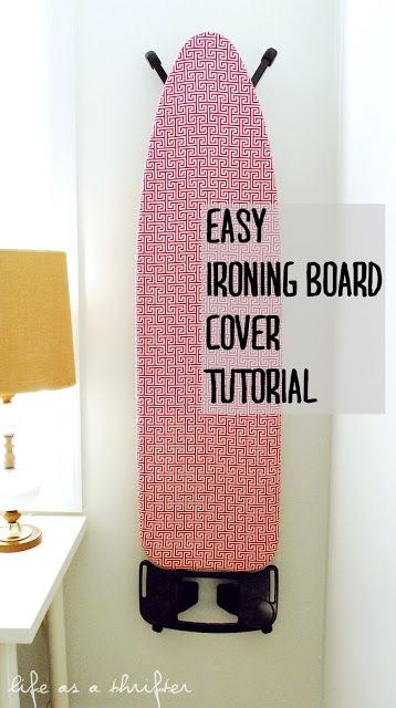 Life as a Thrifter: Easy Ironing Board Tutorial