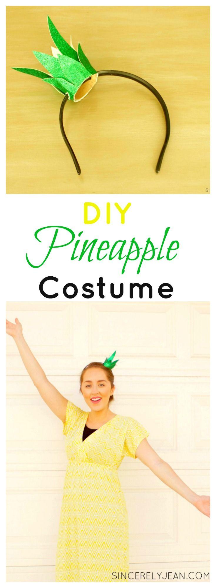 DIY Pineapple Costume /Headband Tutorial - SincerelyJean.com: Three Sisters…