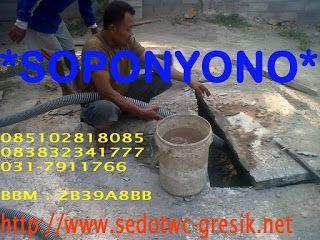 Sedot WC Banjarsari Gresik Call 085102818085 *UD.SOPONYONO* Bongkar pasang gratis dan Mencari letak septictank gratis bagi anda yang memilih paket borongan dari kami.