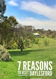 7 Reasons to Visit Daylesford, Victoria via. Mr & Mrs Romance