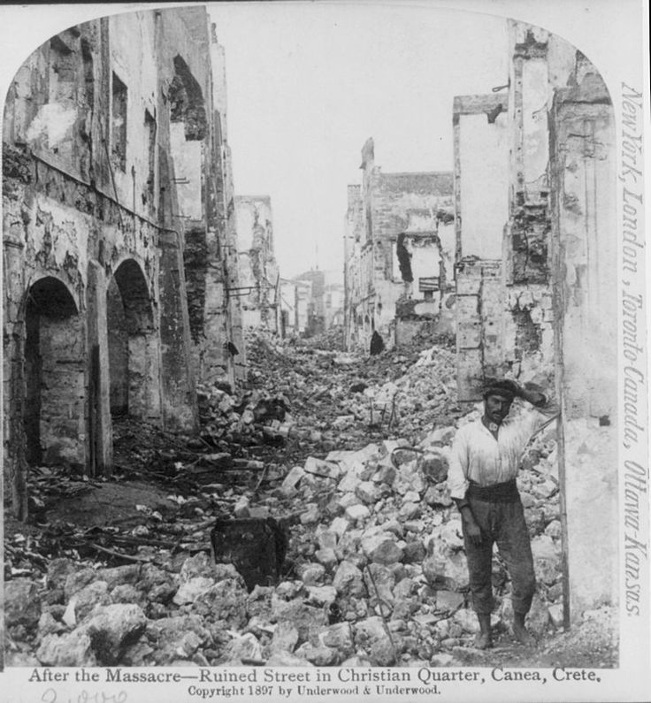 A ruined street in Chania's Christian quarter following fighting between the town's Christians and Muslims, 1897.