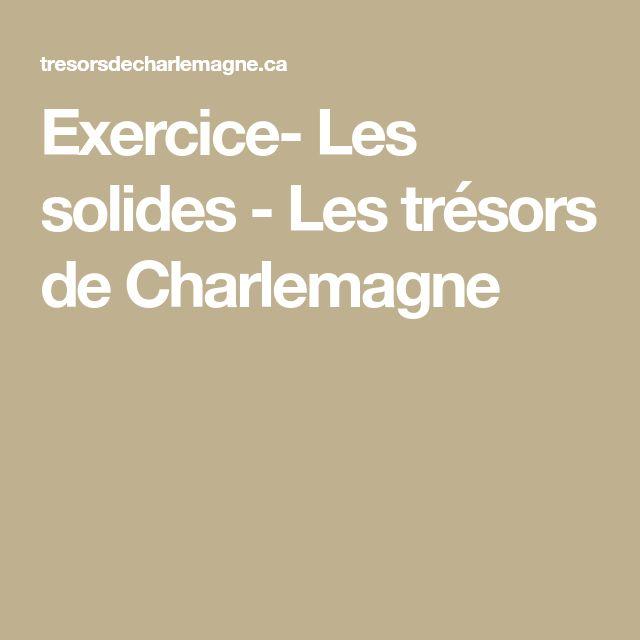 Exercice- Les solides - Les trésors de Charlemagne