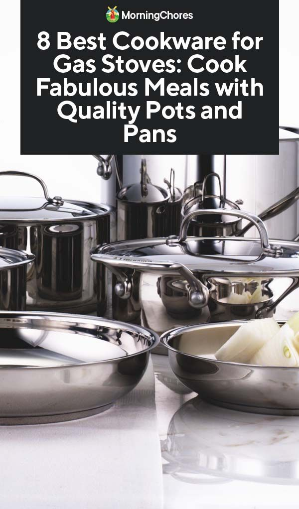 8 Best Cookware For Gas Stoves Cook