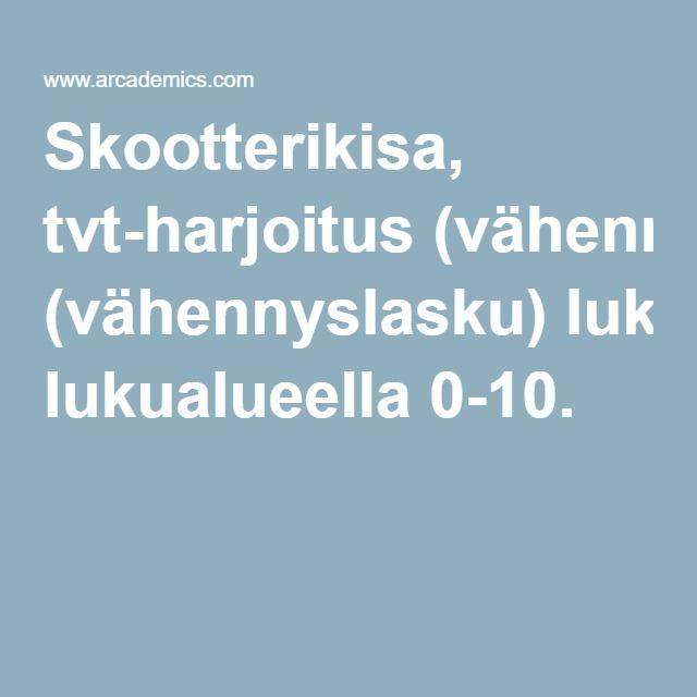 Skootterikisa, tvt-harjoitus (vähennyslasku) lukualueella 0-10.