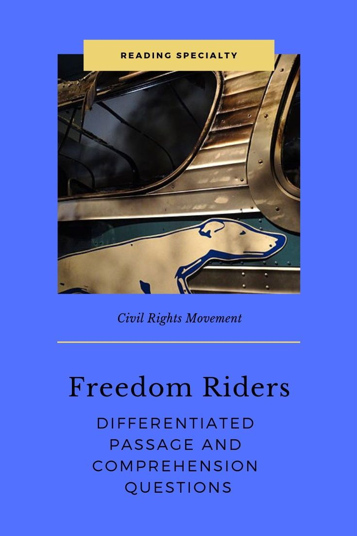 May 4 1961 The Original Group Of 13 Freedom Riders Left Washington Dc Bound For New Orleans Differentiated Reading Middle School History Comprehension Passage