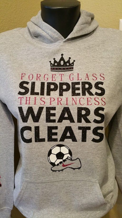 Forget Glass Slippers this Princess wears Soccer Cleats Sweatshirt #soccerdrills