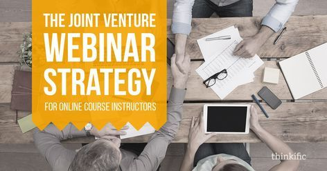 How To Host Joint Venture Webinars to Sell More Online Courses