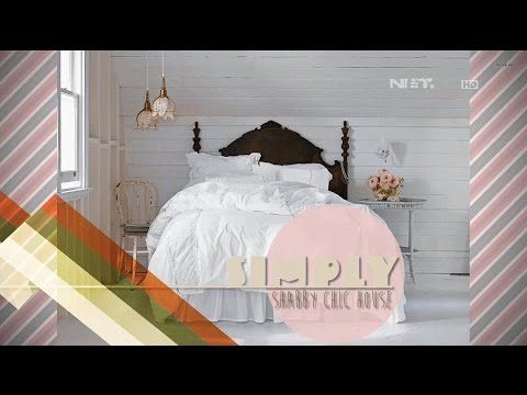 Simply Shabby Chic House - dSIGN - YouTube