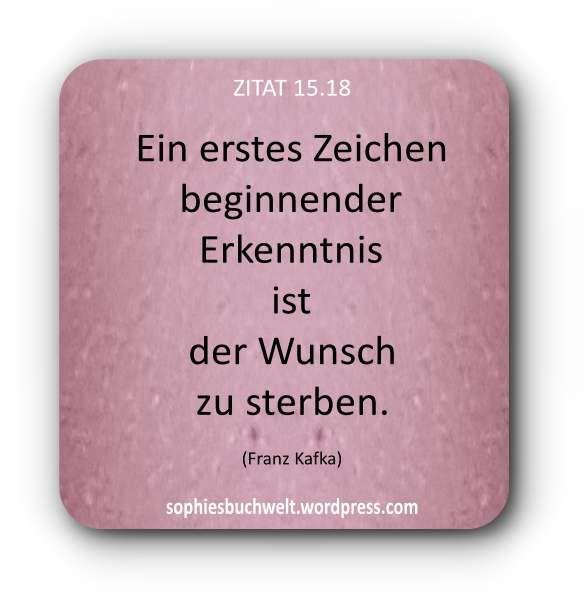 Zitat 15 18 Franz Kafka Kafka Quotes Words Quotes