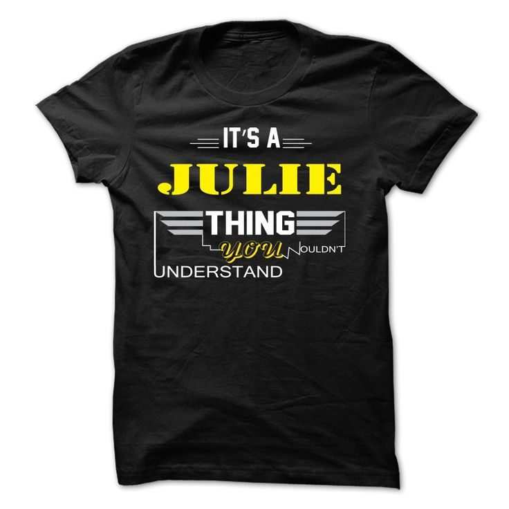 If your name ᗖ is JULIE then this is just for youThis shirt is a MUST HAVE. Choose your color style and Buy it now!JULIE