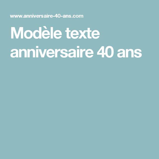 Modèle texte anniversaire 40 ans