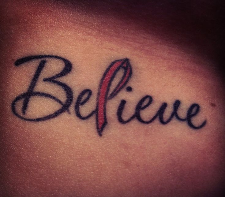 My new tattoo...I got it after I was diagnosed with a breast tumor and had to have it removed. Thankfully everything turned out to be ok and no further treatment was needed. It is placed on my ribs right under the breast that had the tumor. - Believe in Breast Cancer Awareness