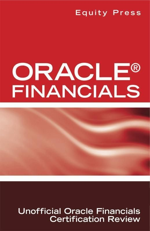 Oracle® Financials Interview Questions: Unofficial Oracle Financials Certification Review on Scribd