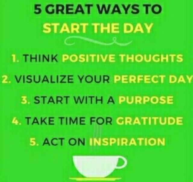 Great Ways To Start The Day Li Fb Twitter Pinterest Great Greatway Start Starttheday Think Positive Thoughts Positive Thoughts Positive Thinking