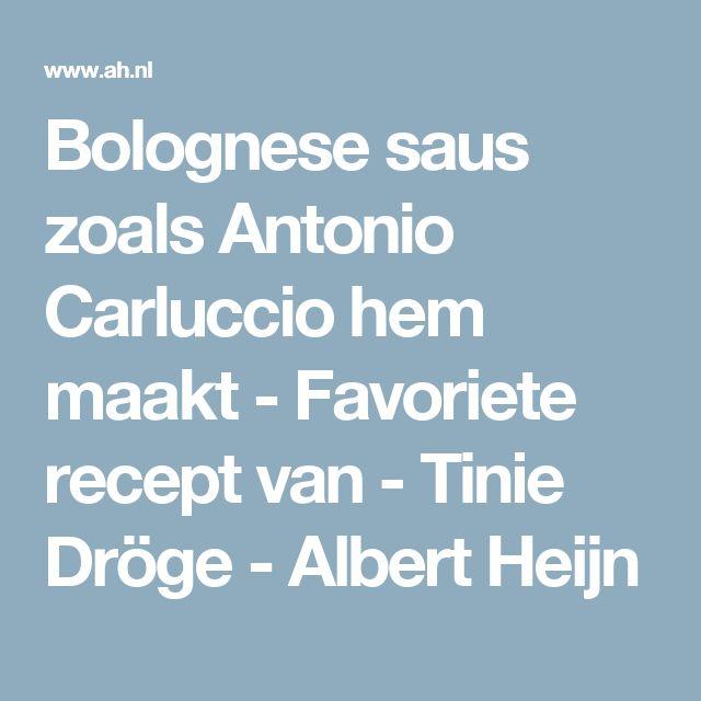 Bolognese saus zoals Antonio Carluccio hem maakt - Favoriete recept van - Tinie Dröge - Albert Heijn