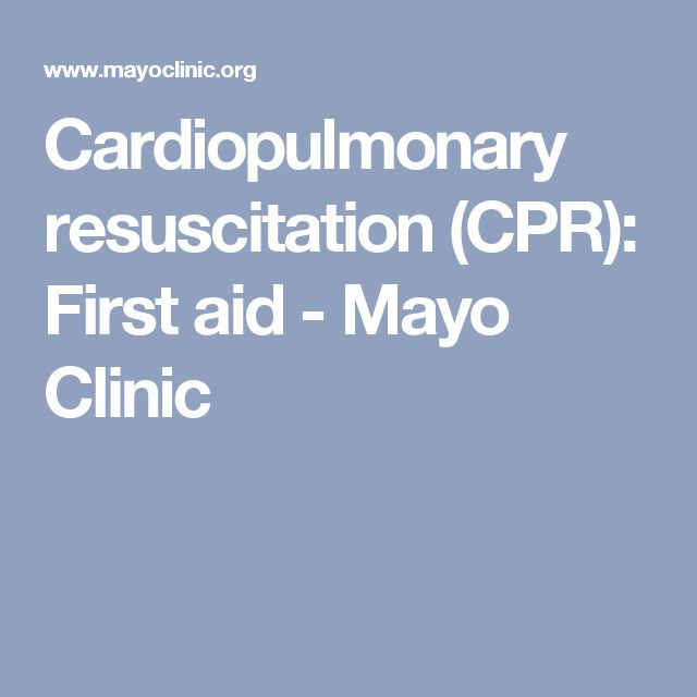 Cardiopulmonary resuscitation (CPR): First aid - Mayo Clinic