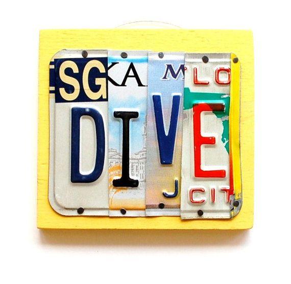 DIVE, OOAK License Plate Sign Art, Office, Home Decor, Wall Hanging, plaque,Beach, Nautical, Sport, SCUBA dive, diver.  UniquePl8z