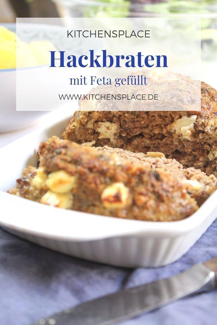 Hackbraten Mit Feta Kitchensplace Rezept Hackbraten Lebensmittel Essen Rezepte