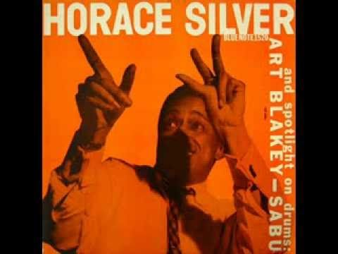 Horace Silver Trio & Art Blakey + Sabu [1953] | Full Album - YouTube