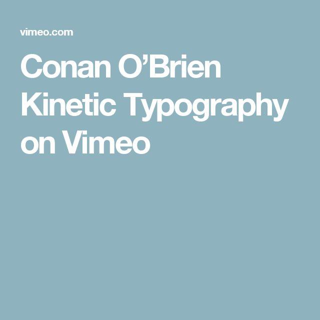 Conan O'Brien Kinetic Typography on Vimeo