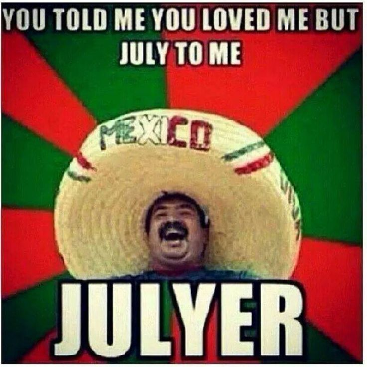 Funny Memes July : Best images about mexican word of the day on pinterest