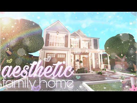 Bloxburg Aesthetic Family Home Youtube In 2020 Family