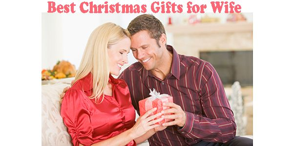 Latest 20 Best Christmas Gifts for Wife 2015