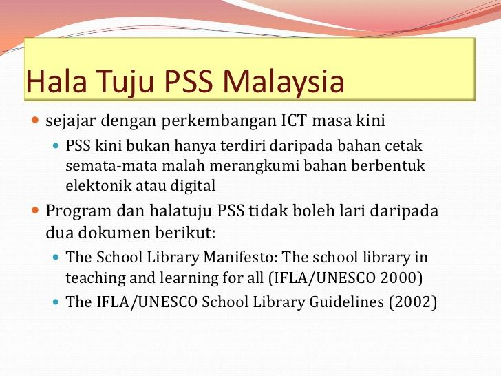 Hala Tuju PSS Malaysia sejajar dengan perkembangan ICT masa kini    PSS kini bukan hanya terdiri daripada bahan cetak   ...