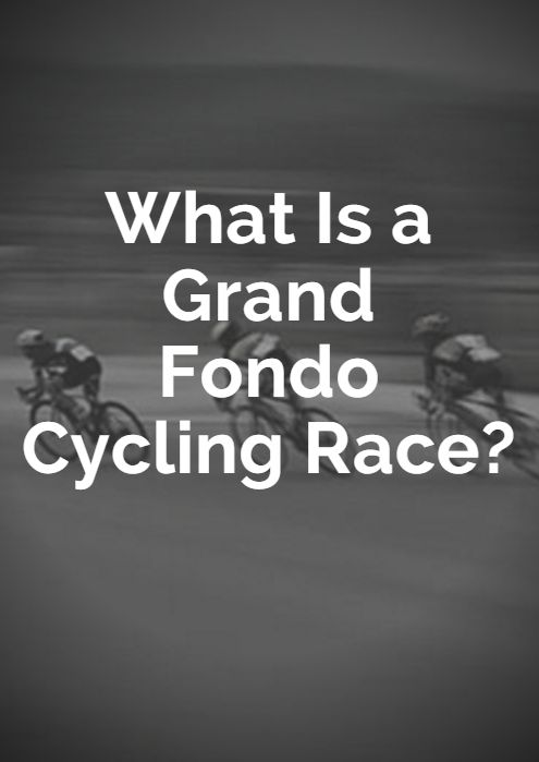 While marathons and IRONMAN events are known as the premiere endurance events for runners and triathletes, the gran fondo is quickly becoming the most popular style of racing for amateur cyclists around the globe. What Is a Gran Fondo Cycling Race? http://www.active.com/cycling/articles/what-is-a-gran-fondo-cycling-race?cmp=17N-PB33-S32-T9-D1--25