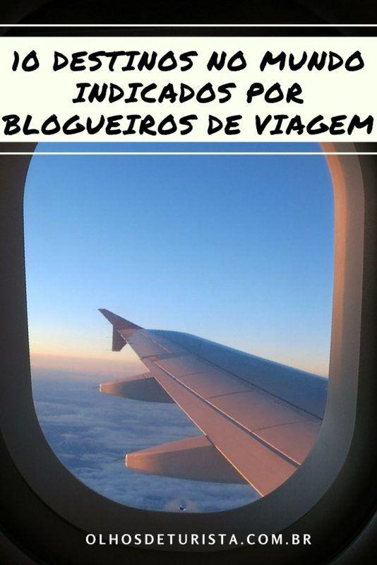 Como verdadeira louca das viagens, além de blogueira também sou leitora, e por isso resolvi compartilhar com vocês destinos que 10 blogueiros indicam.