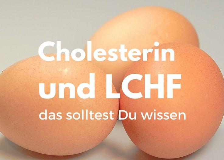 Cholesterin und LCHF – das solltest Du wissen