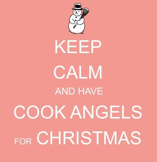 KEEP CALM AND HAVE COOK ANGELS FOR CHRISTMAS