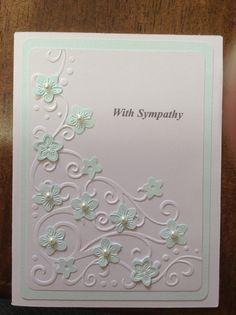 Cricut card, sympathy card, cuttlebug embossed