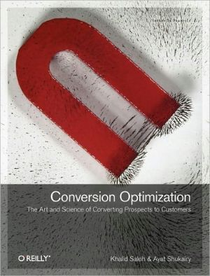 16 best business books to read images on pinterest book lists the paperback of the conversion optimization the art and science of converting prospects to customers by khalid saleh ayat shukairy fandeluxe Gallery