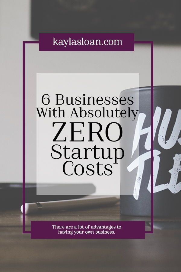 6 Simple Businesses with Zero Startup Costs   Business Tips