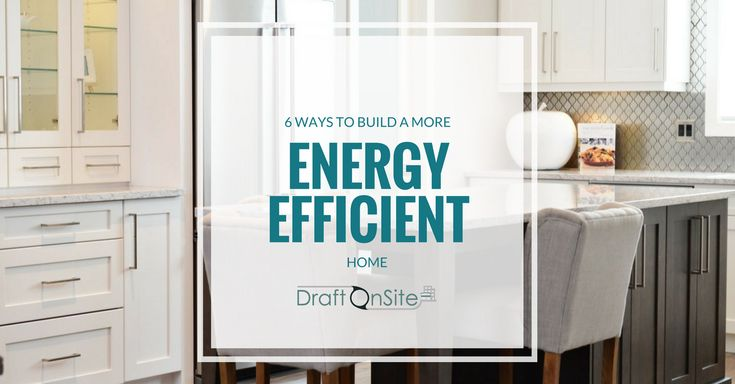 6 ways to incorporate energy efficiency into your Vancouver home design