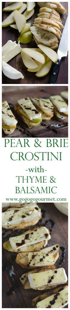 So quick and easy, everyone is guaranteed to love this delicious appetizer. Pear and Brie Crostini with Thyme and Balsamic. | Go Go Go Gourmet @gogogogourmet