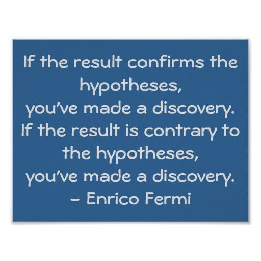 Quotable Science Quote by Enrico Fermi Poster