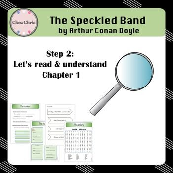 In this product, your students will work on the first chapter of this short story by Arthur Conan Doyle.They will study:- the context- the characters- the vocabularyand even play a puzzle game: re arranging the sentences to form a summary of the first chapter.