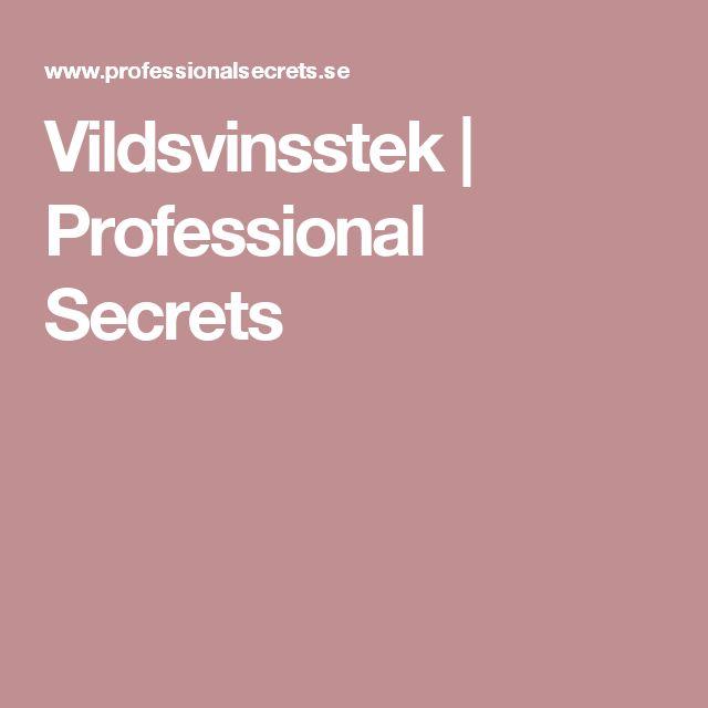Vildsvinsstek   Professional Secrets