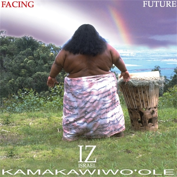 "Israel Kamakawiwo'ole sings ""Somewhere Over the Rainbow"""