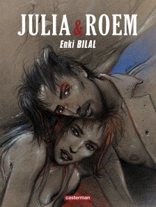 Julia & Roem, Enki Billal, Casterman.