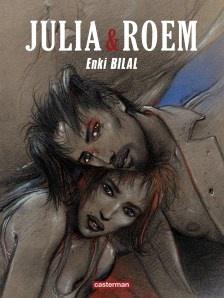 Julia & Roem, Enki Billal, Casterman.