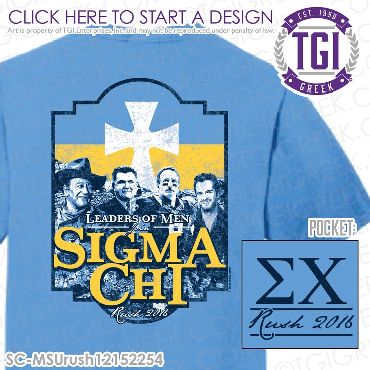 TGI Greek - Sigma Chi - Rush - Greek Apparel #tgigreek #sigmachi