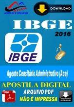 Apostila Digital Concurso IBGE Agente Censitario Administrador ACA 2016
