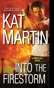 Into the Firestorm ebook by Kat Martin #KoboOpenUp #ReadMore #eBook #Mystery #Suspense #Thriller
