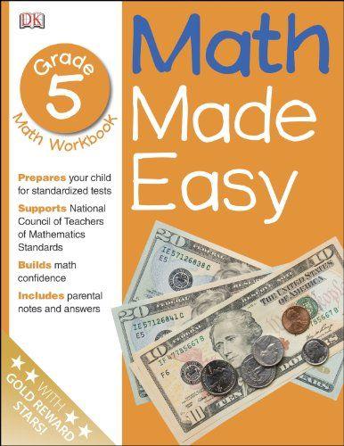 Math Made Easy: Fifth Grade Workbook by DK Publishing http://www.amazon.com/dp/0789457415/ref=cm_sw_r_pi_dp_vURTub1MNRTWT