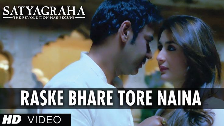 #Satyagraha #RaskeBhareToreNaina #Kareena #Ajay