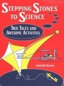 Stepping stones to science by Kendall F. Haven - p. 81