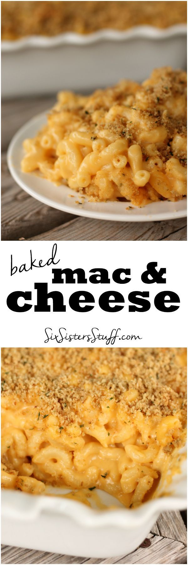 Baked Mac and Cheese from SixSistersStuff.com